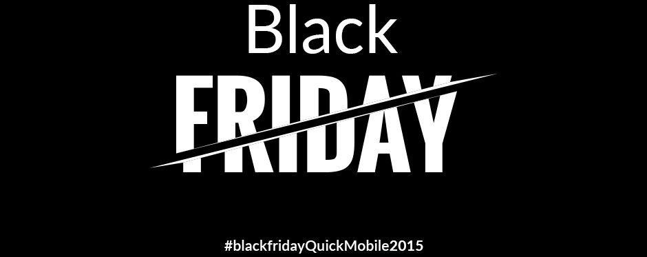 QuickMobile Black Friday