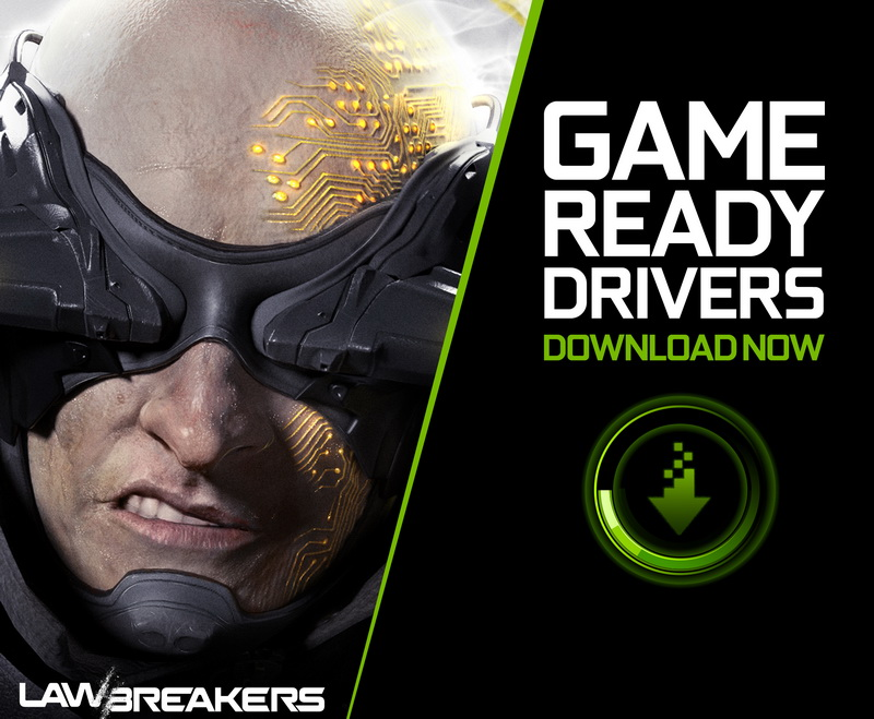 NVIDIA_Game Ready Driver_Lawbreakers